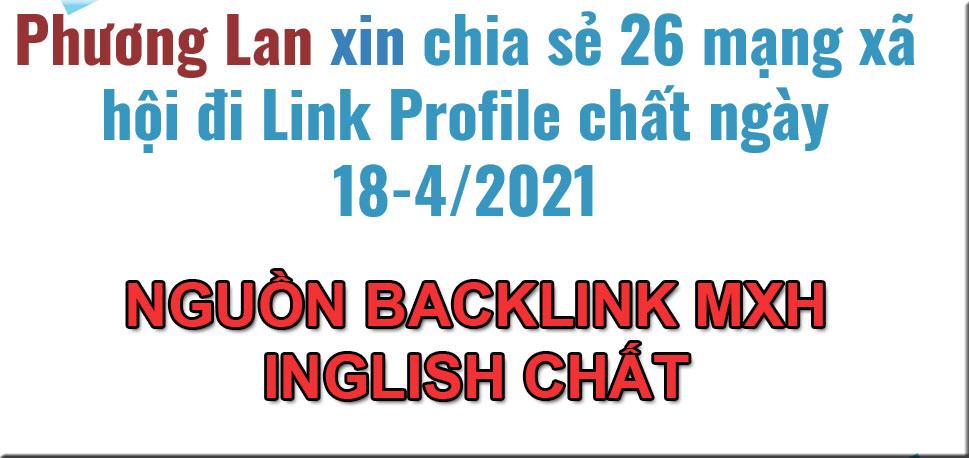 Phương Lan chia sẻ 26 mạng xã hội đi Link Profile chất ngày 18-4